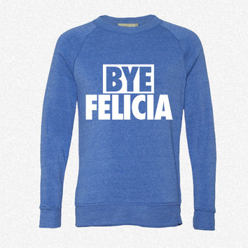 Bye Feliciay fleece crewneck sweatshirt