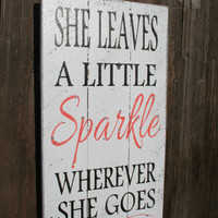 She Leaves A Little Sparkle Wherever She Goes Pallet Sign Shabby Chic Nursery Decor Coral Nursery Decor  Girls Room Sign Baby Shower Gift