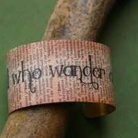 Brass Cuff Bracelet with Tolkien Quote- Not All Who Wander Are Lost, LotR, Literary Quotes, Geeky jewelry, Book Lover Gifts