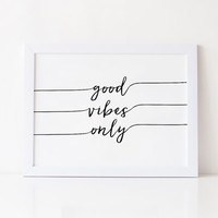 GOOD VIBES ONLY,Positive Vibes,Office Wall Art,Relax Print,Office Poster,Happy,Positive Thoughts,Printable Art,Typography Print,Motivation