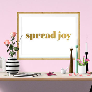 SPREAD JOY Faux Gold Foil Art Print - White & Gold - Gilded Art - Girl Art - Imitation Gold Leaf - Home Office Wall Art - Inspirational Art