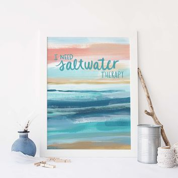 I Need Saltwater Therapy Beach Painting Wall Art Print