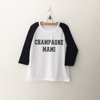 Drake Champagne mami tshirt tumblr sweatshirt for teen womens gift summer fall spring winter outfit ideas for school