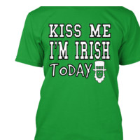 LIMITED ST PATRICK'S DAY IRISH TODAY