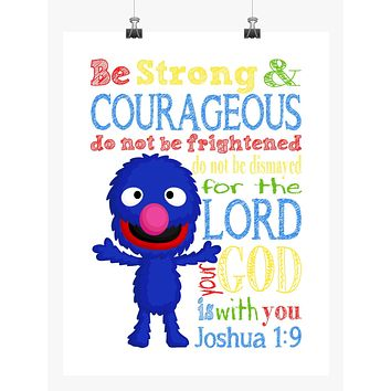 Grover Sesame Street Christian Nursery Decor Print, Be Strong & Courageous Joshua 1:9