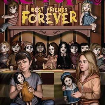 Best Friends Forever (You're Invited to a Creepover)