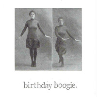 Birthday Boogie Vintage Dancing Lady Card | Funny Birthday Card Weird Antique Photograph Humor Sarcasm Women