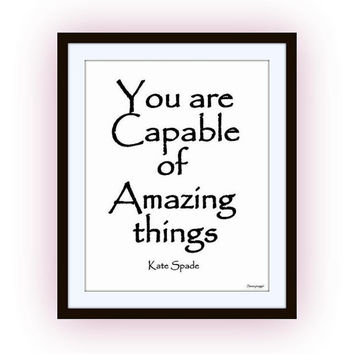 You are capable, kate spade quotes art, word decal, Printable vanity Wall decor, decals, print, girl, quote decoration, fashion runway large