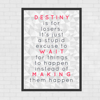 Printable Poster - Destiny, Gossip Girl quote, A4 size INSTANT DOWNLOAD