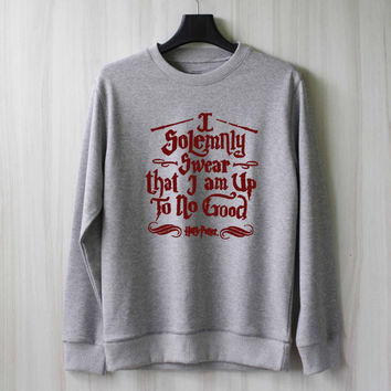 I Solemnly Swear That I am up to no Good Harry Potter Shirt Sweatshirt Sweater Shirt – Size XS S M L XL