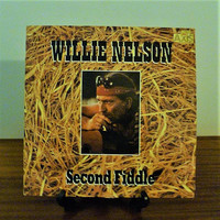 """Vintage 1985 Willie Nelson """"Second Fiddle"""" Vinyl LP Compilatiom Album Released by Liberty Records / Country Music"""