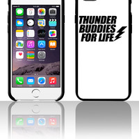 Thunder Buddies For Life 5 5s 6 6plus phone cases