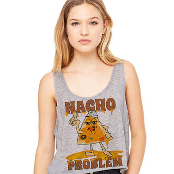 Grey Cropped Tank Top - Nacho Problem - Summer Outfit Spring Food Pun Funny