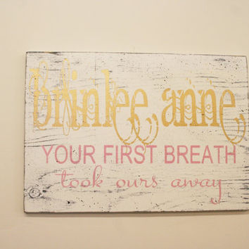 Girls Nursery Sign Your First Breath Took Ours Away Metallic Gold Nursery Nursery Wall Art Shabby Chic Nursery Personalized Baby Gift