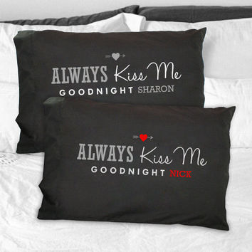 Personalized Always Kiss Me Goodnight Pillowcase Set - 83073000BK