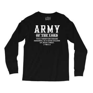 Army Of The Lord Christian T Shirts Bible Verse Long Sleeve Shirts