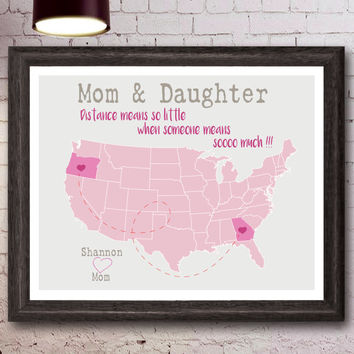 Personalized Map for Mother and Daughter, Long Distance Mother - Daughter Map, Unique ANY State Artwork , Gift for Mother , Family Gift