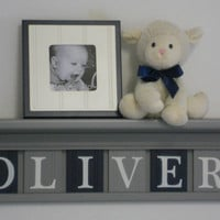 "Navy and Gray Nursery Decor - Baby Boy Gift - Personalized for OLIVER - 24"" Grey Shelf with 6 Wood Wall Letters in Grey and Navy"