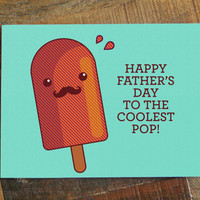 Fathers Day Card - To The Coolest Pop - Funny Fathers Day Card, Mustache, Dad Card, Popsicle Card, Cute Pun, Fathers Day Gift, Greeting Card