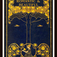 """Vintage Book Cover """"California Romantic and Beautiful"""" published circa 1900 - Giclee Art Print"""