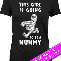 Halloween Pregnancy Announcement T Shirt Halloween Costume Shirt Pregnancy Reveal Shirt This Girl Is Going To Be A Mummy Ladies Tee MAT-400