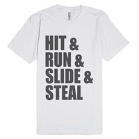 Hit & Run & Slide & Steal - Baseball Shirt-Unisex White T-Shirt