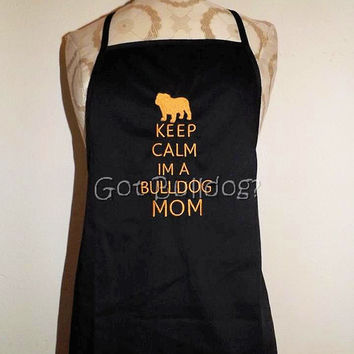 Keep Calm I'm A Bulldog Mom Black Embroidered Apron with Pockets