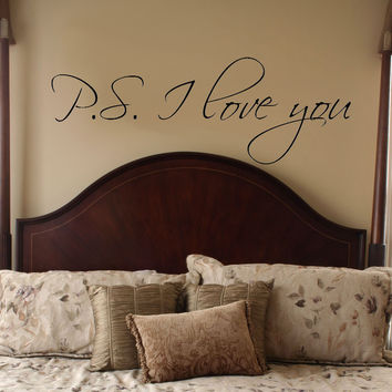 P.S I love you.. Vinyl Wall Decal Sticker Art for Bedroom or Door