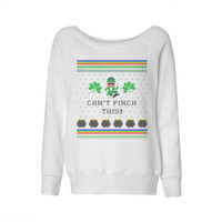 Can't Pinch This St. Patrick's Day Wideneck Sweatshirt