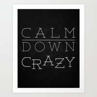 Silver Linings Playbook - Calm Down Crazy Art Print by JayLCee