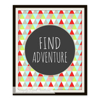 Find Adventure Printable Art - 8x10 Digital Download Print // Find Adventure Quote Print // Instant Download // Home Decor Geometric
