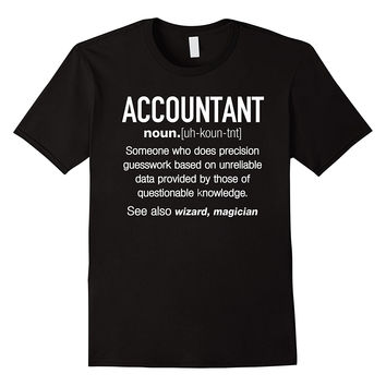 Accountant Definition Funny T-shirt - Accountant Gift