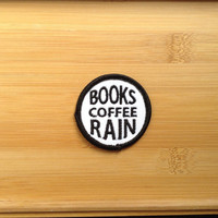 "Books Coffee Rain Patch - Iron or Sew On - 2"" - Embroidered Circle Appliqué - Black White - Cozy Nerd Phrase Hat Bag Accessory Handmade USA"
