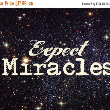 Christian Art Pint, Art Print, Bible Art, Religious Gift Print, Expect Miracles Religious Art Print, Black Cosmic Photo