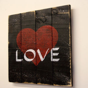 Pallet Wood Sign Distressed Wood Signage Rustic Chic Decor Shabby Chic Decor Love Sign Black and Red Home Decor Wall Art Handpainted Sign