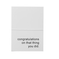 congratulations on that thing you did note cards