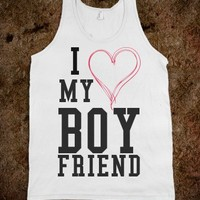 I love my boyfriend tank