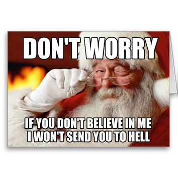 I believe in Santa meme