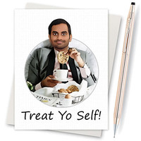 Park and Recreation Card - Aziz Ansari Treat Yo Self Card  (Funny Birthday Cards. Happy Birthday Cards. Birthday Greeting Cards. Funny Card)