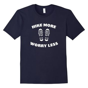 Hike More Worry Less Funny Outdoor and Hiking T-Shirt