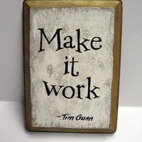 Make it Work Plaque by soulfulsayings on Etsy