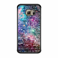 You Me At Six Quote All Time Low Galaxy Samsung Galaxy S6 Edge Case