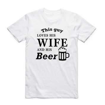 This Guy Loves His Wife And His Beer Style Men's Crew - Neck T-Shirt Top Tees