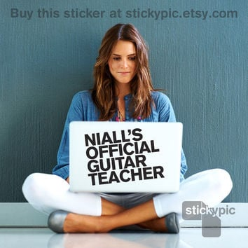 Niall's Official Guitar Teacher - One Direction - (Laptop Sticker 1D Wall Sticker Decal PC Apple Macbook Mac Geekery)