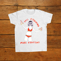 Less Starving, More Strutting -- Women's T-Shirt