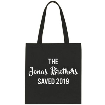 The Jonas Brothers Saved 2019 Tote Bag