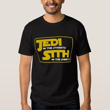 Jedi in The Stretts Sith in The Sheets T-shirt Man
