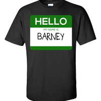 Hello My Name Is BARNEY v1-Unisex Tshirt