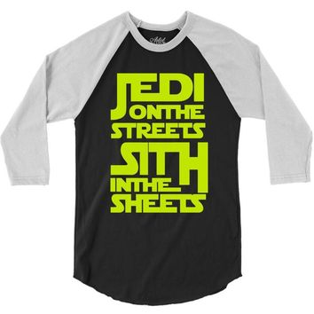 Jedi On The Streets Sith In The Sheets 3/4 Sleeve Shirt