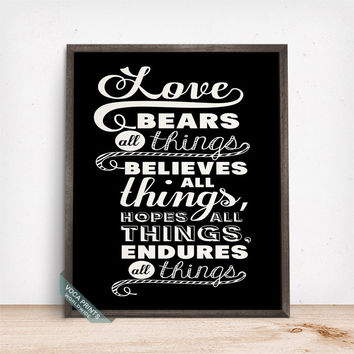 Love Bears All Things Print, Typography Print, Typographic Poster, Couples Decor, Bedroom Decor, Wall Art, Mothers Day Gift